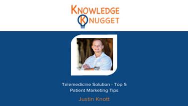Telemedicine Solution – Top 5 Patient Marketing Tips