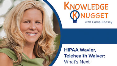 HIPAA Waiver, Telehealth Waiver: What's Next
